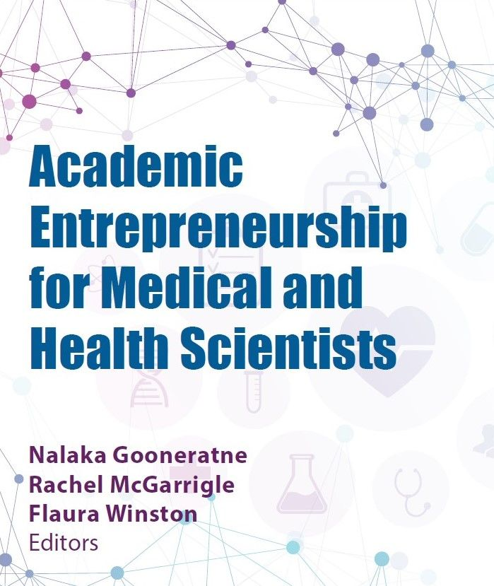 Book Published: Academic Entrepreneurship for Medical and Health Scientists